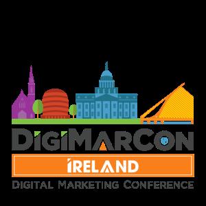 DigiMarCon Ireland Digital Marketing, Media and Advertising Conference & Exhibition (Dublin, Ireland)