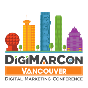 DigiMarCon Vancouver Digital Marketing, Media and Advertising Conference & Exhibition (Vancouver, BC, Canada)
